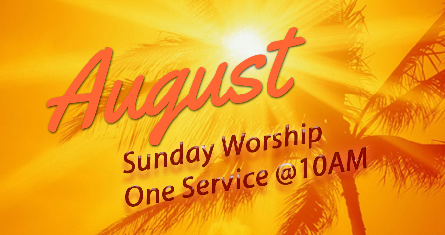 One service in August